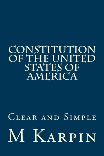 9781477613047: Constitution of the United States of America: Clear and Simple