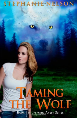 9781477613580: Taming the Wolf