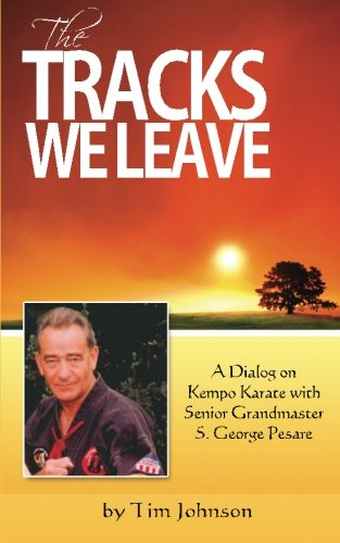 9781477615256: The Tracks We Leave: A Dialog with Senior Grandmaster S. George Pesare