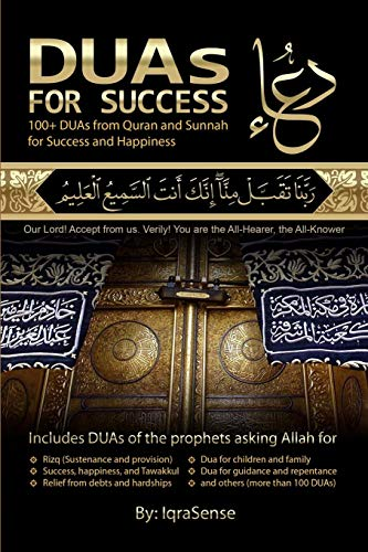 9781477617243: DUAs for Success: 100+ DUAs (prayers and supplications) from Quran and Hadith