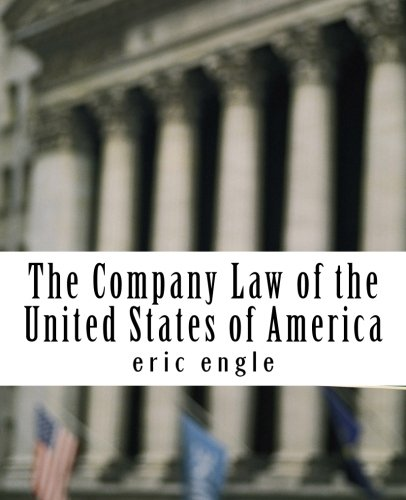 9781477617663: The Company Law of the United States of America