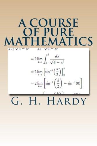 9781477618479: A Course of Pure Mathematics