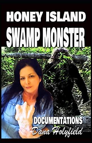 9781477621462: Honey Island Swamp Monster Documentations