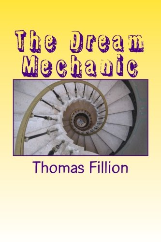 9781477621592: The Dream Mechanic