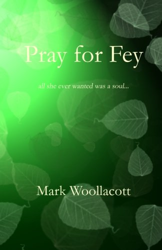 Pray for Fey: Mark Woollacott