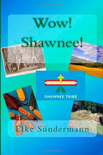 9781477623749: Wow! Shawnee!