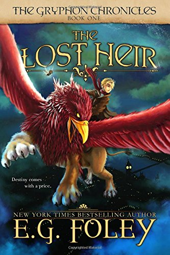 9781477624388: The Lost Heir (The Gryphon Chronicles, Book 1)
