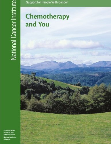 9781477624470: Chemotherapy and You: Support for People with Cancer