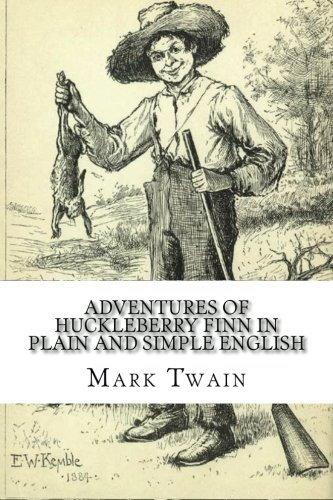 Adventures of Huckleberry Finn In Plain and: Mark Twain