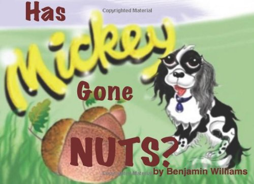 9781477626313: Has Mickey Gone Nuts?