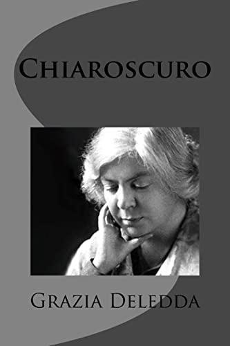 9781477630280: Chiaroscuro (Italian Edition)