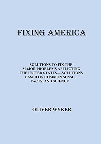 9781477630501: Fixing America