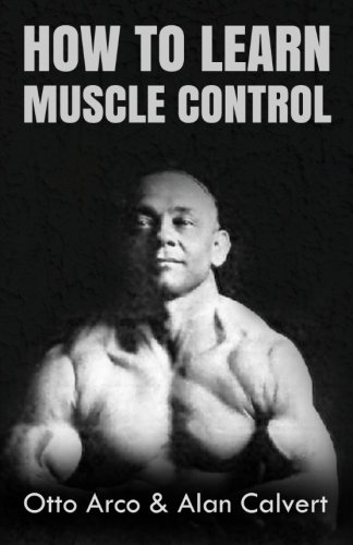 9781477633137: How to Learn Muscle Control