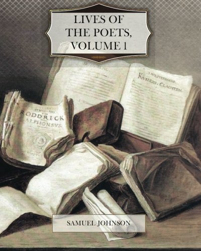 9781477638309: Lives of the Poets, Volume 1