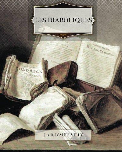 9781477638491: Les Diaboliques (French Edition)