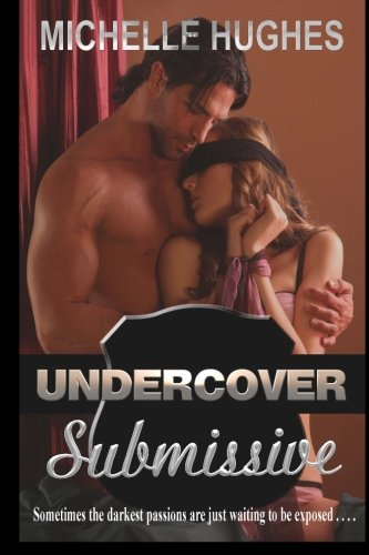 9781477640906: Undercover Submissive