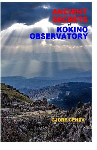 9781477641774: Ancient Secrets of Kokino Observatory