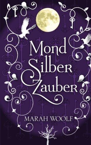 9781477641835: MondSilberZauber: MondLichtSaga: Volume 2