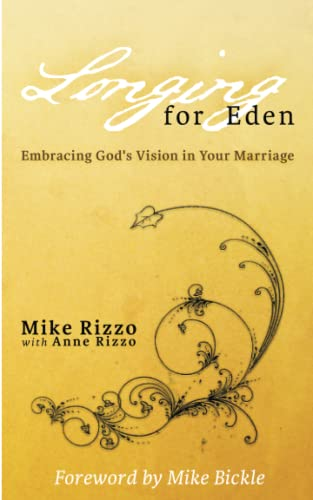 9781477643952: Longing for Eden: Embracing God's Vision in Your Marriage