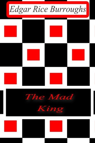 9781477646168: The Mad King