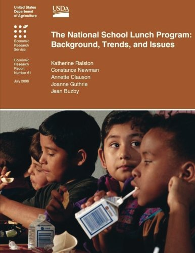 9781477646335: The National School Lunch Program Background, Trends, and Issues