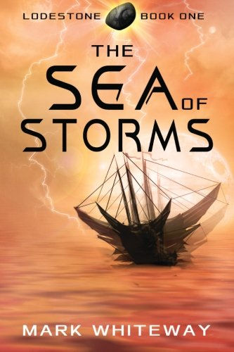 9781477646502: Lodestone Book One: The Sea of Storms