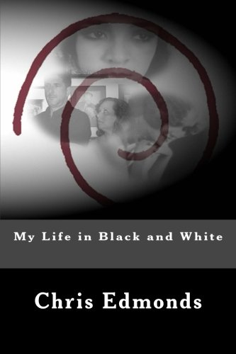 9781477647189: My Life in Black and White