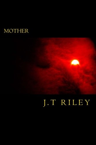 9781477647288: Mother: This Is The Story Of Mother