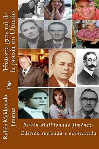 Historia General de la Poesia En Utuado: Dr Ruben Maldonado