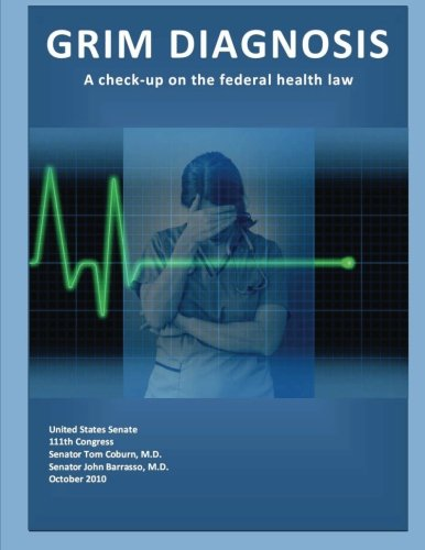 9781477652374: Grim Diagnosis: A Check-Up on the Federal Health Law