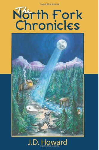 9781477654361: The North Fork Chronicles