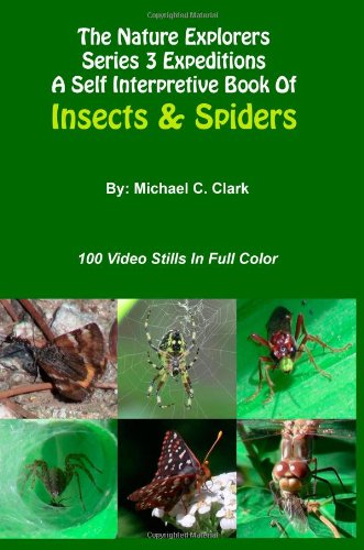 9781477654613: The Nature Explorers Series 3 A Self Interpretive Book Of Insects And Spiders