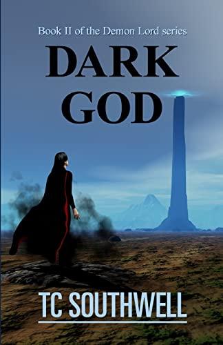 9781477655306: Dark God: Book II of the Demon Lord series (Volume 2)