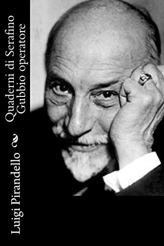 9781477655481: Quaderni di Serafino Gubbio operatore (Italian Edition)