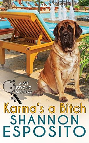 9781477657942: Karma's A Bitch (A Pet Psychic Mystery)