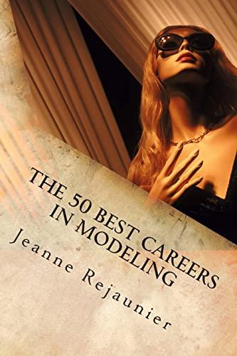 The 50 Best Careers in Modeling: Jeanne Rejaunier