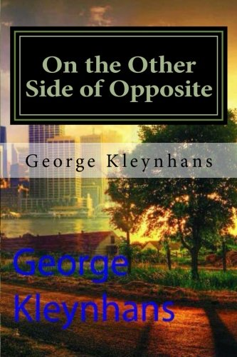 On the Other Side of Opposite: Autobiography: Mr. George Diederick