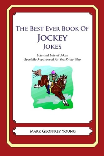 The Best Ever Book of Jockey Jokes: Mark Geoffrey Young