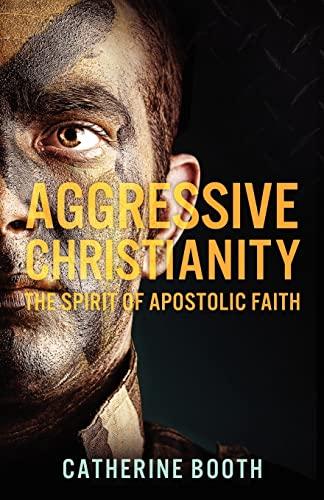 9781477661659: Aggressive Christianity