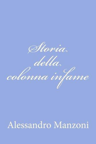 9781477663226: Storia della colonna infame (Italian Edition)