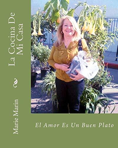 9781477665565: La Cocina De Mi Casa: El Amor Es Un Buen Plato (Spanish Edition)