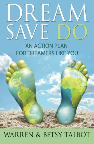 9781477665961: Dream Save Do: An Action Plan for Dreamers