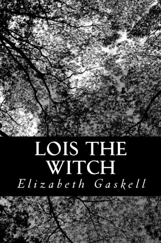 9781477666333: Lois the Witch