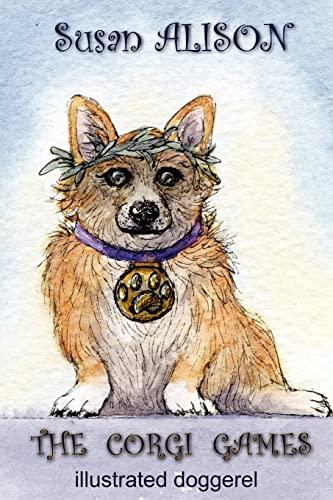 9781477667132: The Corgi Games - Illustrated Doggerel