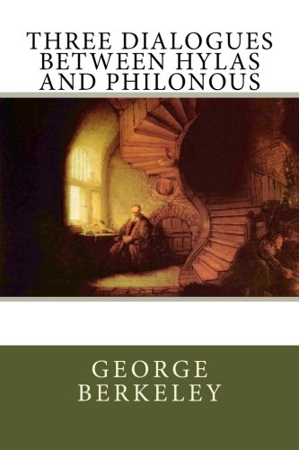 9781477667187: Three dialogues between Hylas and Philonous