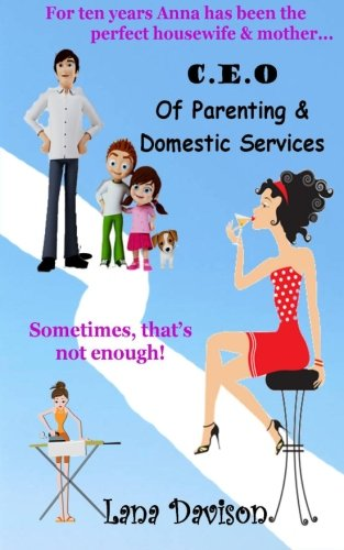 9781477667972: C.E.O of Parenting & Domestic Services (Volume 1)
