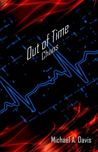 9781477668542: Out of Time: Chaos