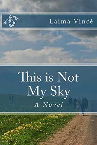 9781477669211: This is Not My Sky: A Novel