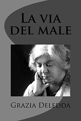 9781477669778: La Via Del Male