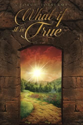 9781477671214: What If It Is True